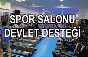Spor Salonu Açmak İçin Devlet Desteği (FİTNESS AÇACAKLAR)