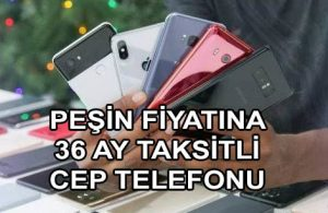 36 Ay Taksitli Cep Telefonu Satan Mağazalar (ÖZEL KAMPANLAR)