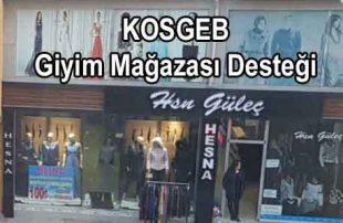 KOSGEB Bay, Bayan, Çocuk Giyim Mağazası Desteği (İnternet Satış)