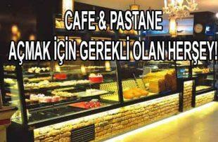Pastane, Cafe Açmak İçin Gerekli Belgeler Nelerdir?