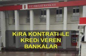 Kira Geliri Kontratı İle Kredi Veren Bankalar (Ek Gelir Sözleşmesi Dahil)
