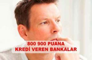 800 900 1200 Puana Kredi Veren Bankalar (KESİN SONUÇ)