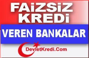 5 Bin 100.000 TL Faizsiz Kredi Veren Bankalar Var Mı?