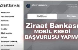 Ziraat Mobil Kredi Başvurusu Yapma! (Hızlı Başvuru YOLU)