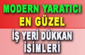 En Güzel Dükkan İsimleri (MODERN, Bereketli, Osmanlı, YARATICI)