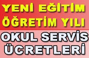 2021 2022 Okul Servis Ücretleri (İstanbul İzmir Dahil)